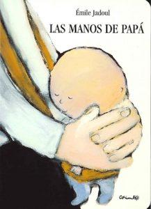 las manos de papá, emile jadoul, acciones, manos